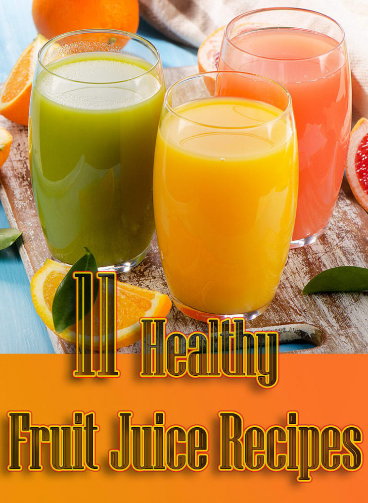Mix · 11 Healthy Fruit Juice Recipes - Quiet Corner - healthy fruit juice recipes