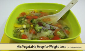 Mix Vegetable Soup For Weight Loss – Recipe In Hindi By ..
