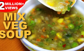 Mixed Vegetable Soup Recipe | Healthy Vegetarian Soup | Mix Veg Soup |  Kanak's Kitchen – Vegetable Soup Recipes Vegetarian