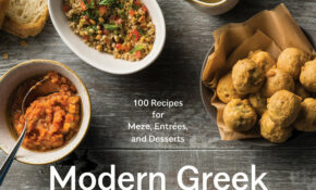 Modern Greek Cooking: 10 Recipes For Meze, Entrées, And ..