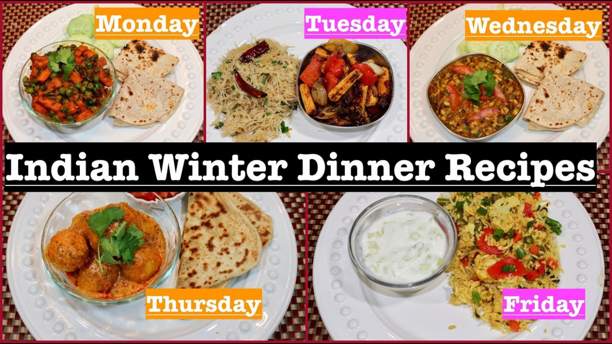 Monday To Friday Winter Indian Dinner Recipes | Winter Dinner Ideas |  Simple Living Wise Thinking - indian recipes dinner