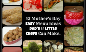 Mother's Day Menu Ideas | Five Little Chefs – Mother's Day Recipes Dinner