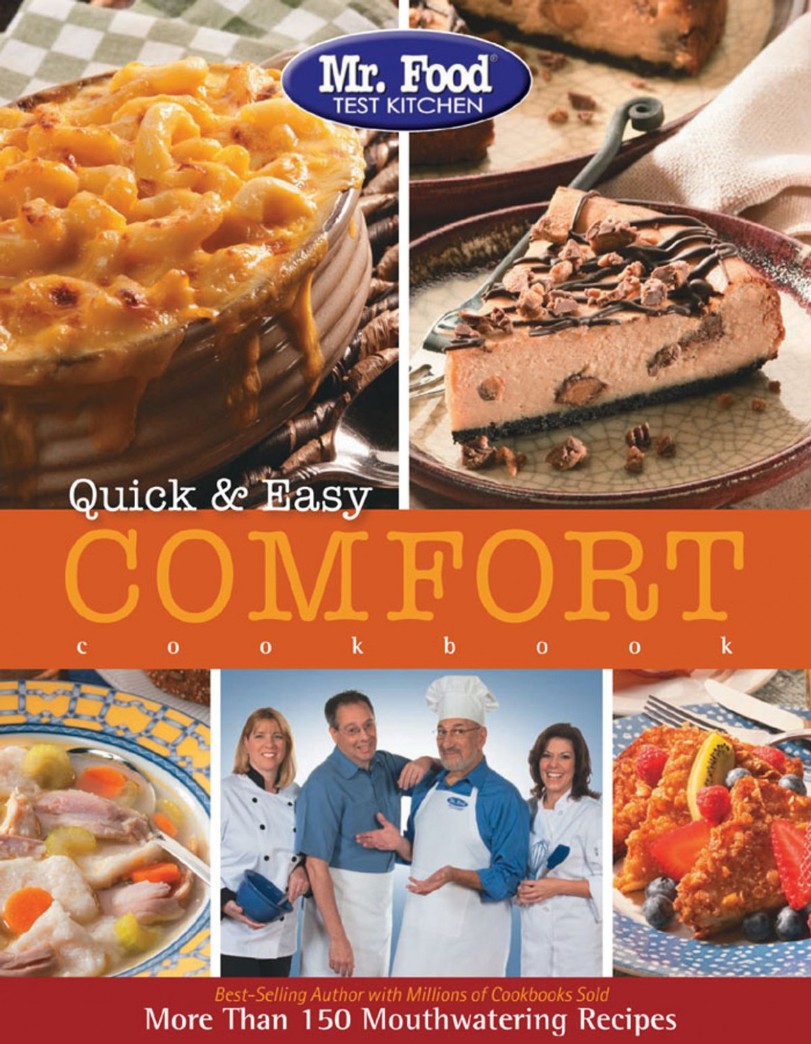 Mr. Food Test Kitchen Quick & Easy Comfort Cookbook ebook by Test Kitchen,  Mr