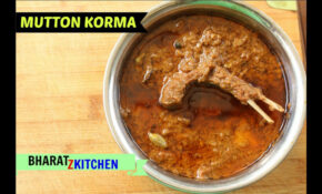 MUTTON KORMA | Delhi Style | Restaurant Style | Bharatzkitchen – Chicken Recipes Zaika Dilli 6