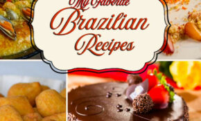 My Favorite Brazilian Recipes: My Recipe Collection Of Great ..