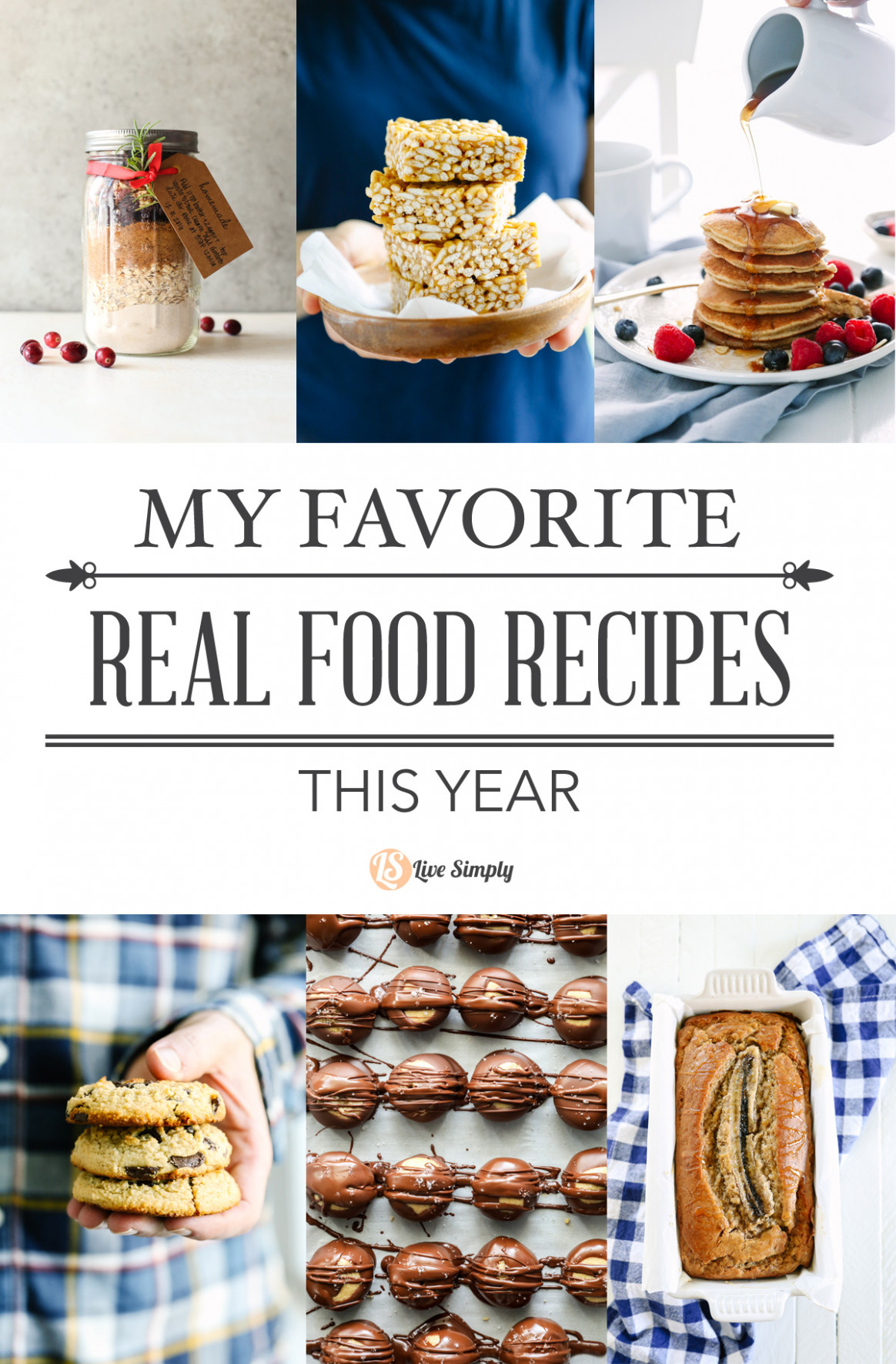 My Favorite Real Food Recipes From 13 - Live Simply - Real Food Recipes