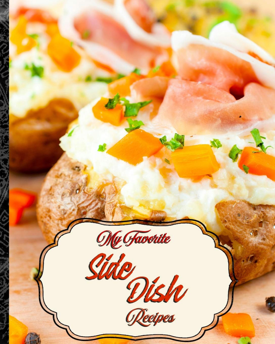 My Favorite Side Dish Recipes: 15 of My Best Recipes for ..