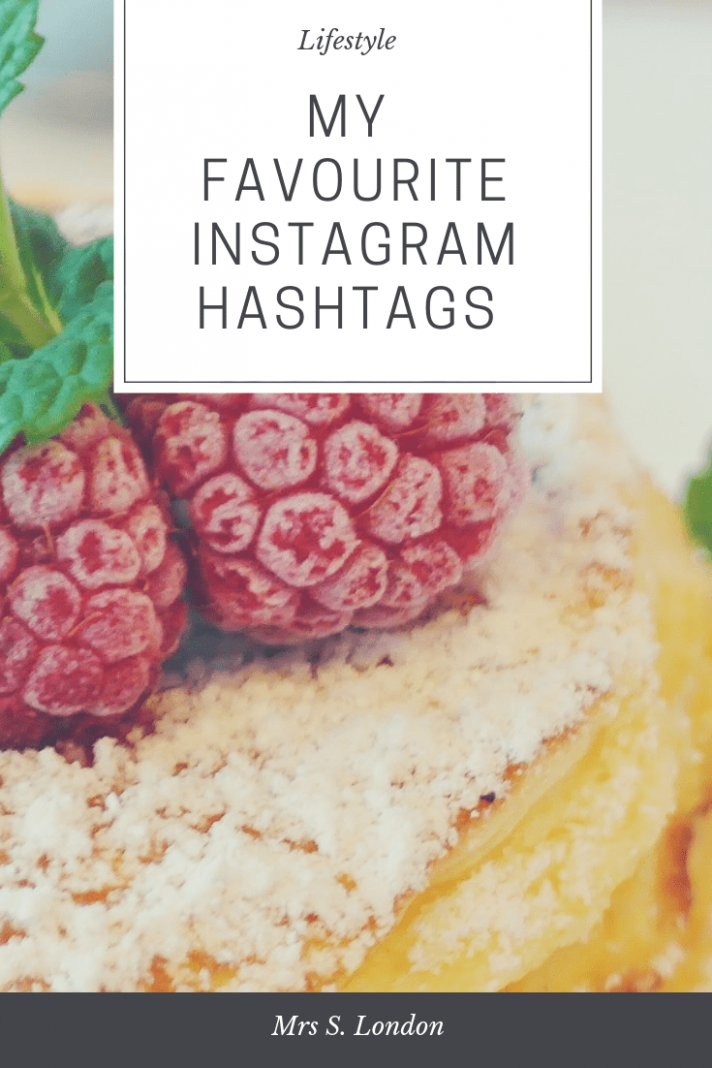 My Favourite Instagram Hashtags - Mrs S