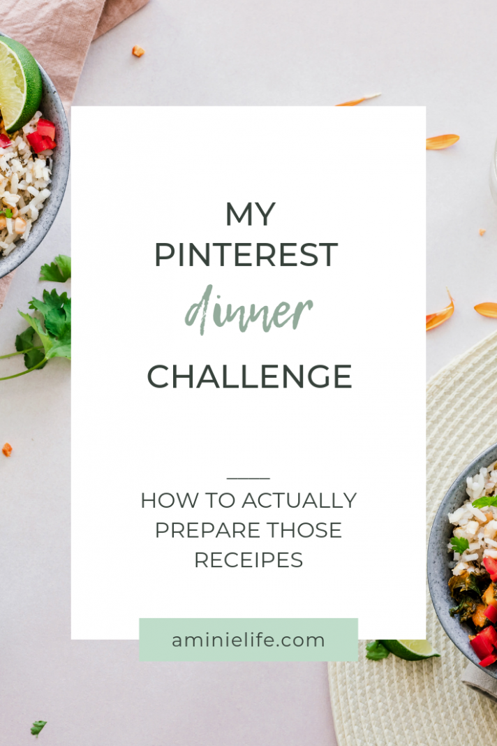 My 'Pinterest Dinners' Challenge   Food - A Minie Life ..