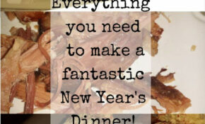 New Year's Dinner Recipes On The Homestead – New Recipes Dinner