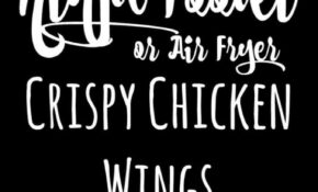 Ninja Foodi Or Air Fryer Crispy Chicken Wings – Sparkles To ..