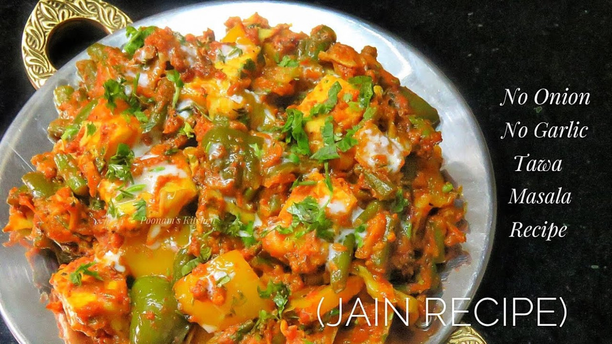 No Onion No Garlic Tawa Masala Recipe - Simple Jain Recipe - Tawa Dhamaka  Without Onion And Garlic - Recipes Jain Food