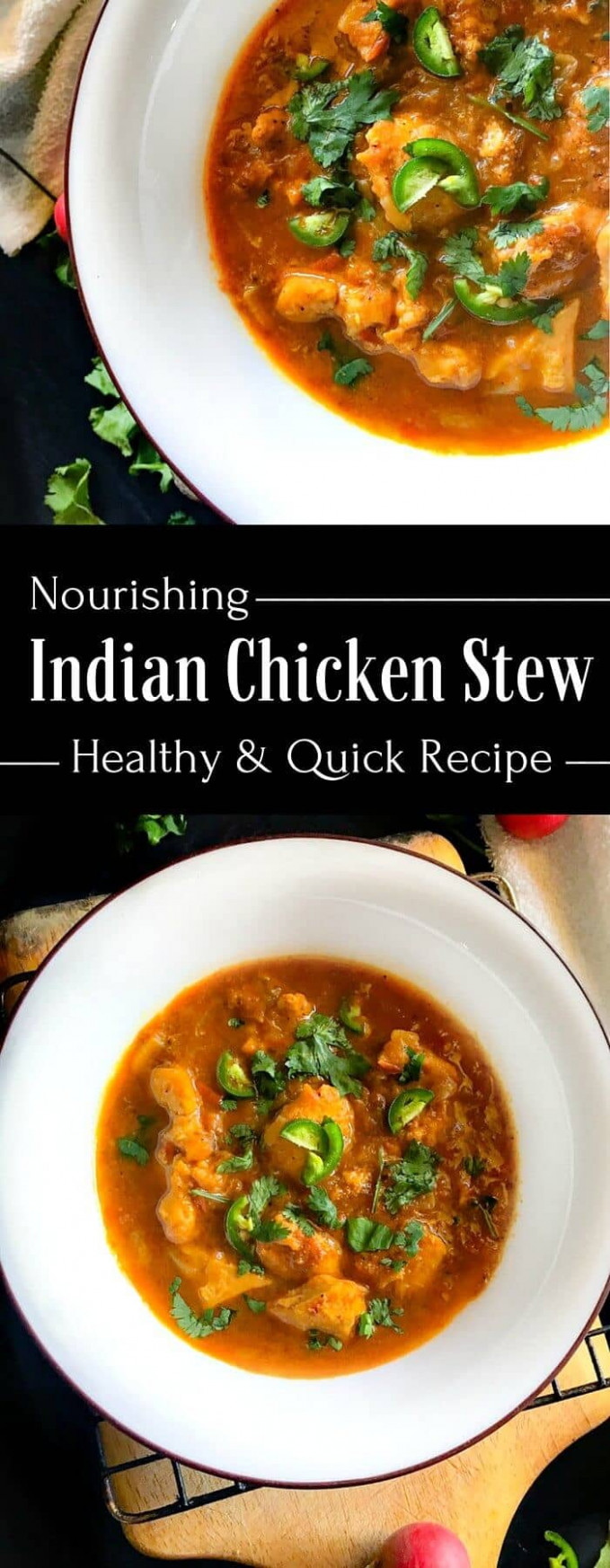 Nourishing Indian Chicken Stew (Simple & Healing Recipe) - chicken recipes quick and healthy