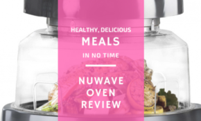 Nuwave Oven Review: Healthy Delicious Meal Fast