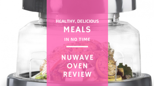 Nuwave Oven Review: Healthy Delicious Meal Fast - healthy recipes no oven