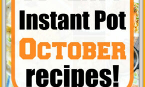 October Instant Pot Recipes · The Typical Mom – Instant Pot Recipes Dinner