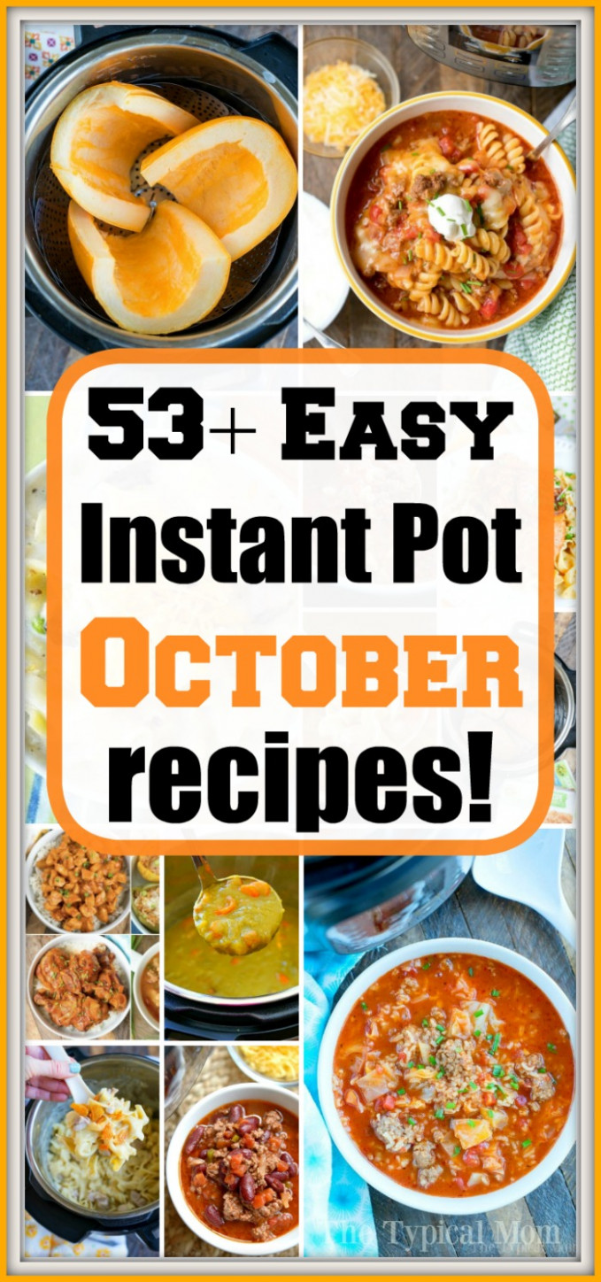 October Instant Pot Recipes · The Typical Mom - instant pot recipes dinner
