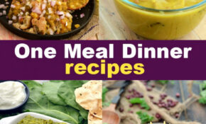 One Meal Dinner Recipes, Indian One Meal Dinner Ideas – Recipes In Hindi Dinner
