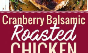 One Pan Cranberry Balsamic Roasted Chicken (Paleo ..