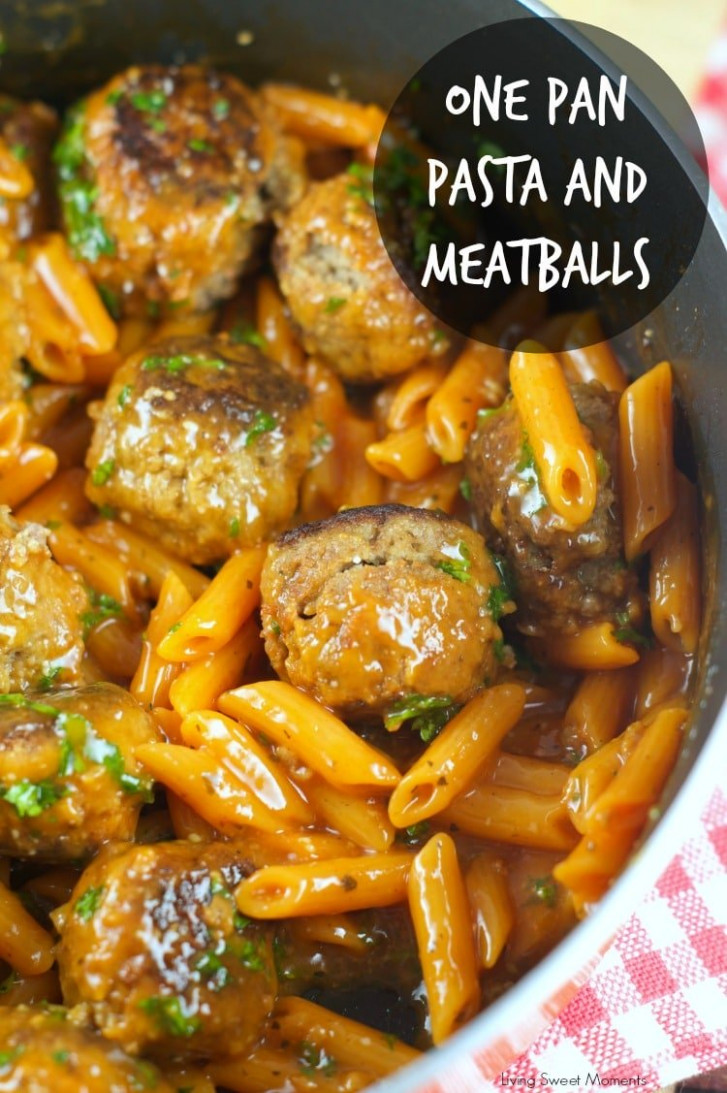 One Pan Pasta And Meatballs - Living Sweet Moments - Dinner Recipes With Frozen Meatballs