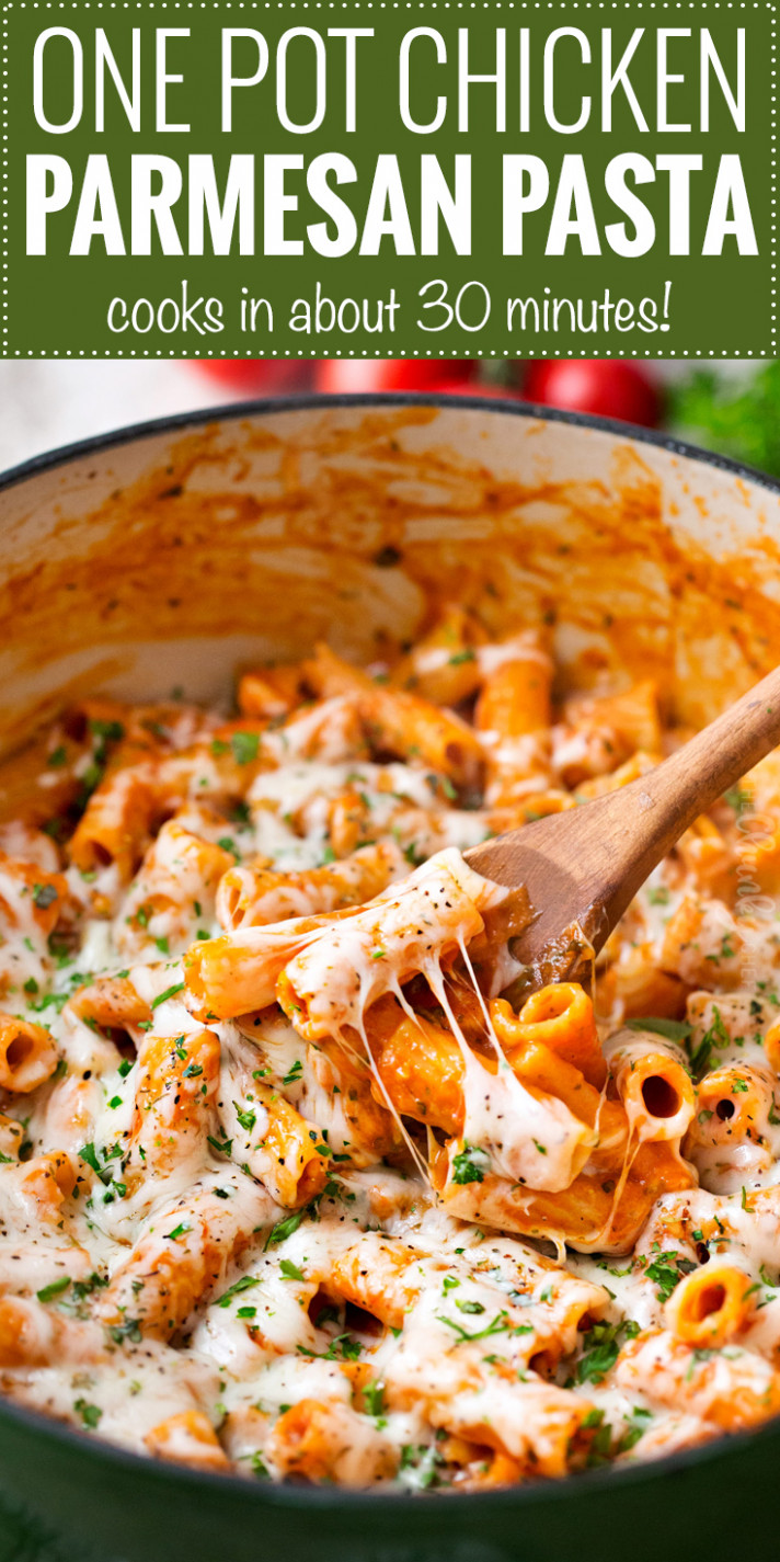 One Pot Chicken Parmesan Pasta - The Chunky Chef - recipes for dinner with chicken