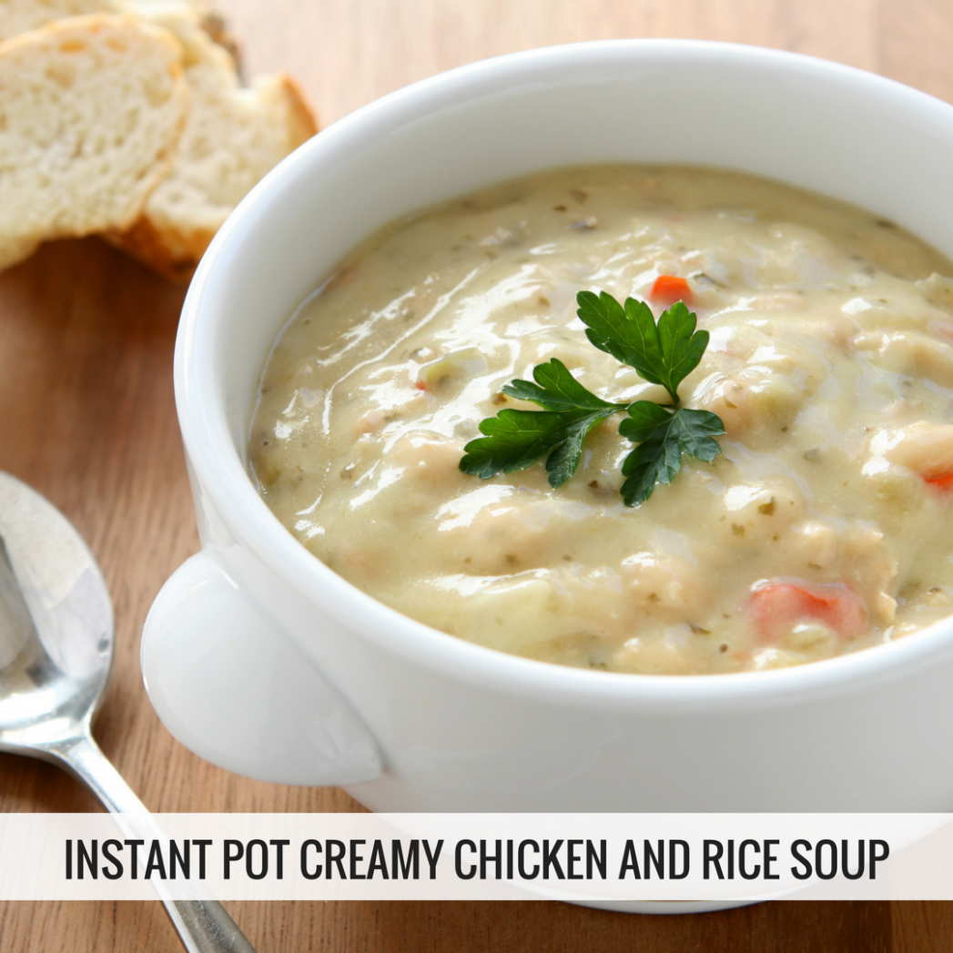 One Pot Creamy Chicken & Rice - instant pot recipes chicken soup
