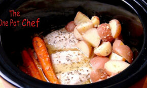 One Pot Slow Cooked Chicken Dinner | One Pot Chef – Dinner Recipes One Pot