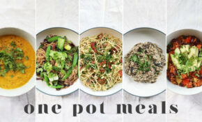 ONE POT VEGAN MEALS | 14 Fast & Lazy Beginner Recipes (with Less Washing Up!) – One Pot Recipes Vegetarian
