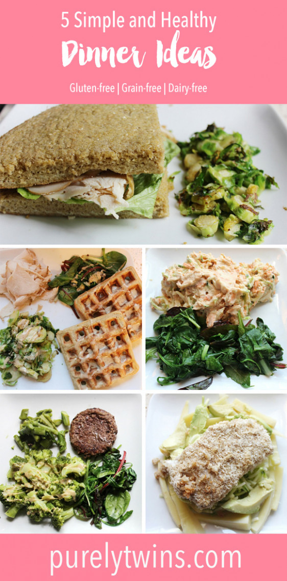 Our 5 go-to simple and healthy dinner ideas - grain free recipes dinner
