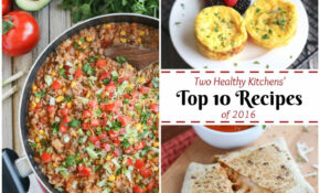 Our Most Popular Easy, Healthy Recipes Of 2016 – Two ..