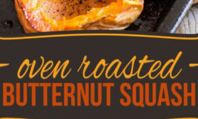 Oven Roasted Butternut Squash – Butternut Squash Recipes Vegetarian