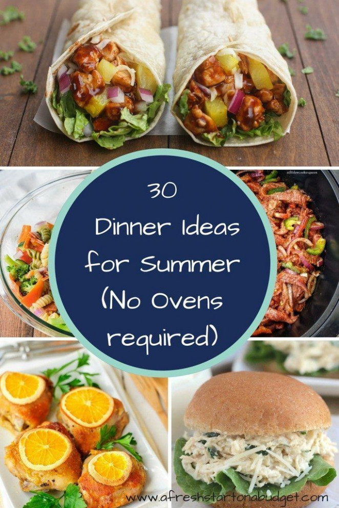 Over 30 Dinner ideas for summer (No Ovens required ..