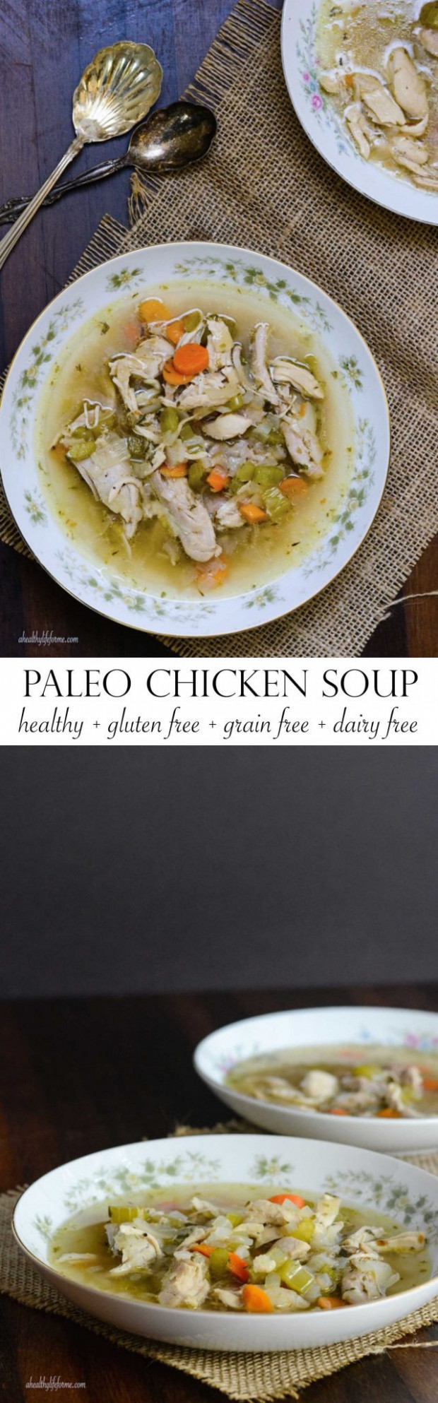 Paleo Chicken Soup - A Healthy Life For Me - chicken recipes gluten and dairy free