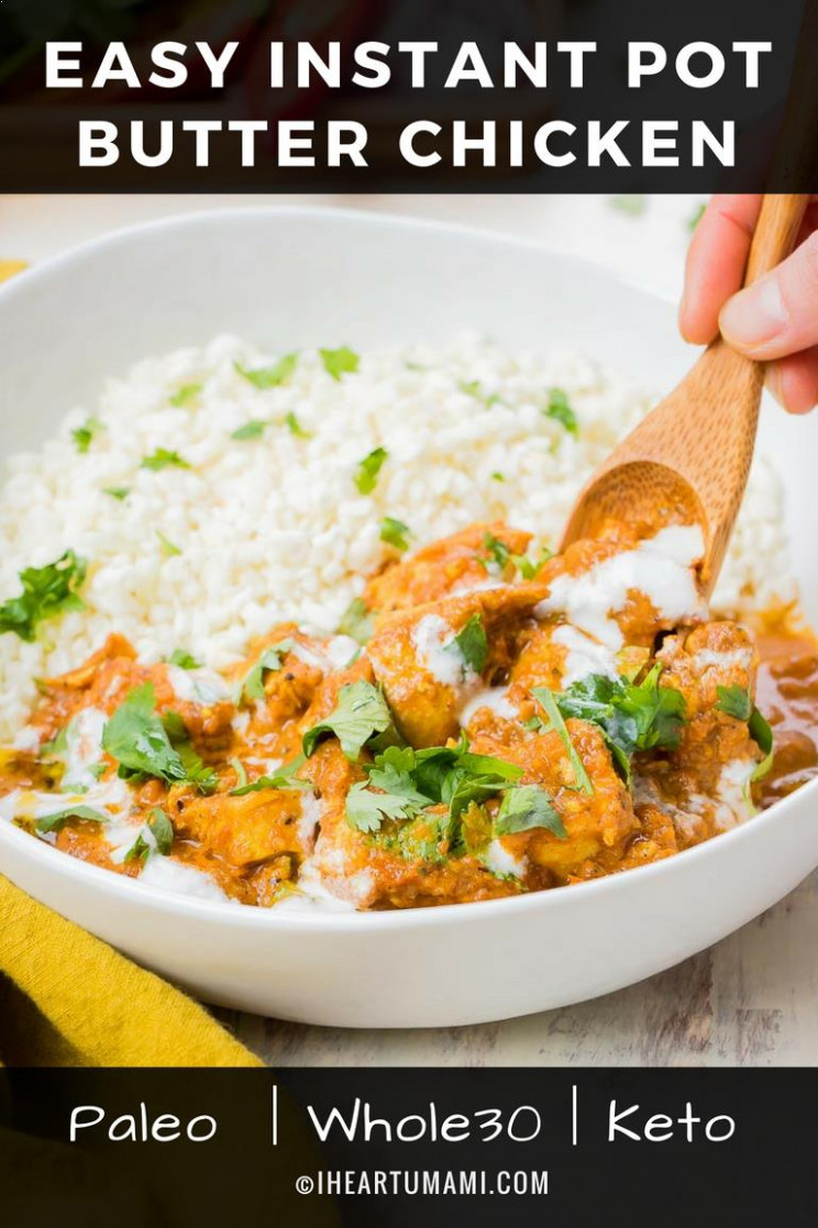 Paleo Instant Pot Butter Chicken (Whole30, Keto, Easy) | I ..