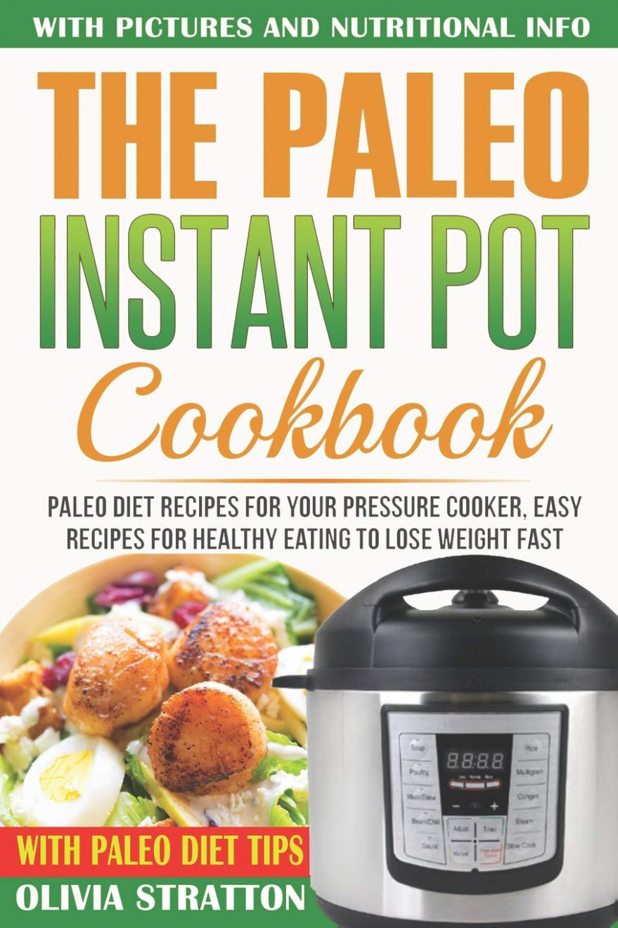 Paleo Instant Pot Cookbook: Paleo Diet Recipes For Your ..