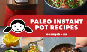 Paleo Instant Pot Recipes By Michelle Tam Of Nom Nom Paleo® – Recipes Popular Dinner