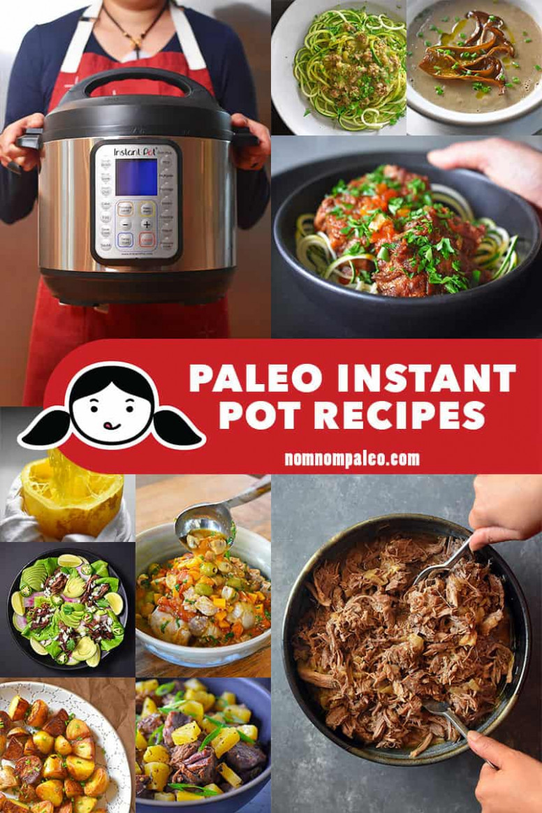 Paleo Instant Pot Recipes by Michelle Tam of Nom Nom Paleo® - recipes popular dinner