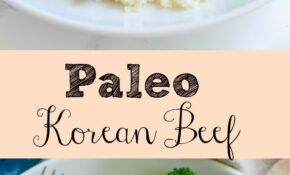 Paleo Korean Beef Bowls - delicious 20 minute meal! Spicy ...