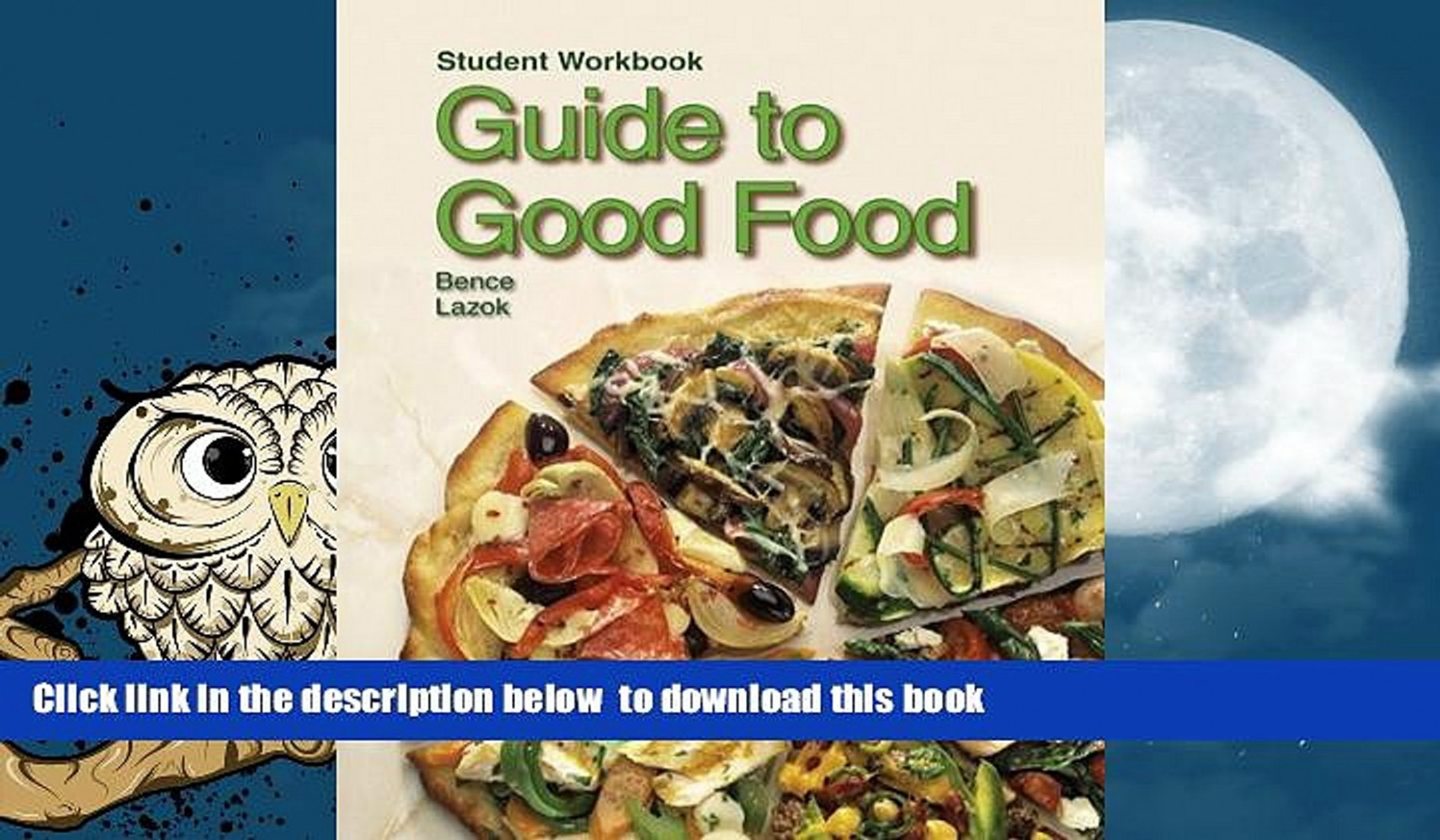 PDF [DOWNLOAD] Guide to Good Food BOOK ONLINE - recipes good food guide