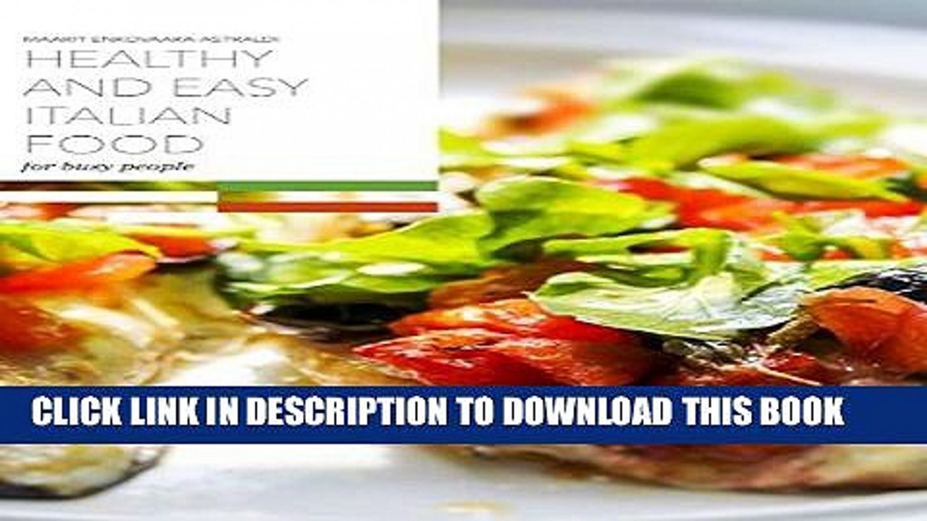 PDF] Healthy And Easy Italian Food For Busy People Full ..