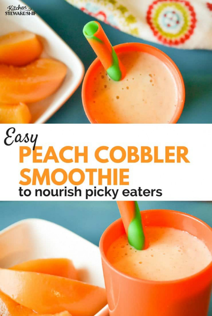 Peach Cobbler Smoothie Recipe for Picky Eaters - healthy recipes for picky eaters
