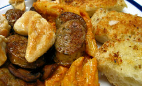 Penne Alla Vodka (with Chicken And Sausage) And Garlic Bread – Recipes Valentine's Day Dinner