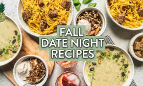 Perfect Fall Date Night Dinner Menu (Vegan & Gluten Free) – Dinner Recipes Date Night