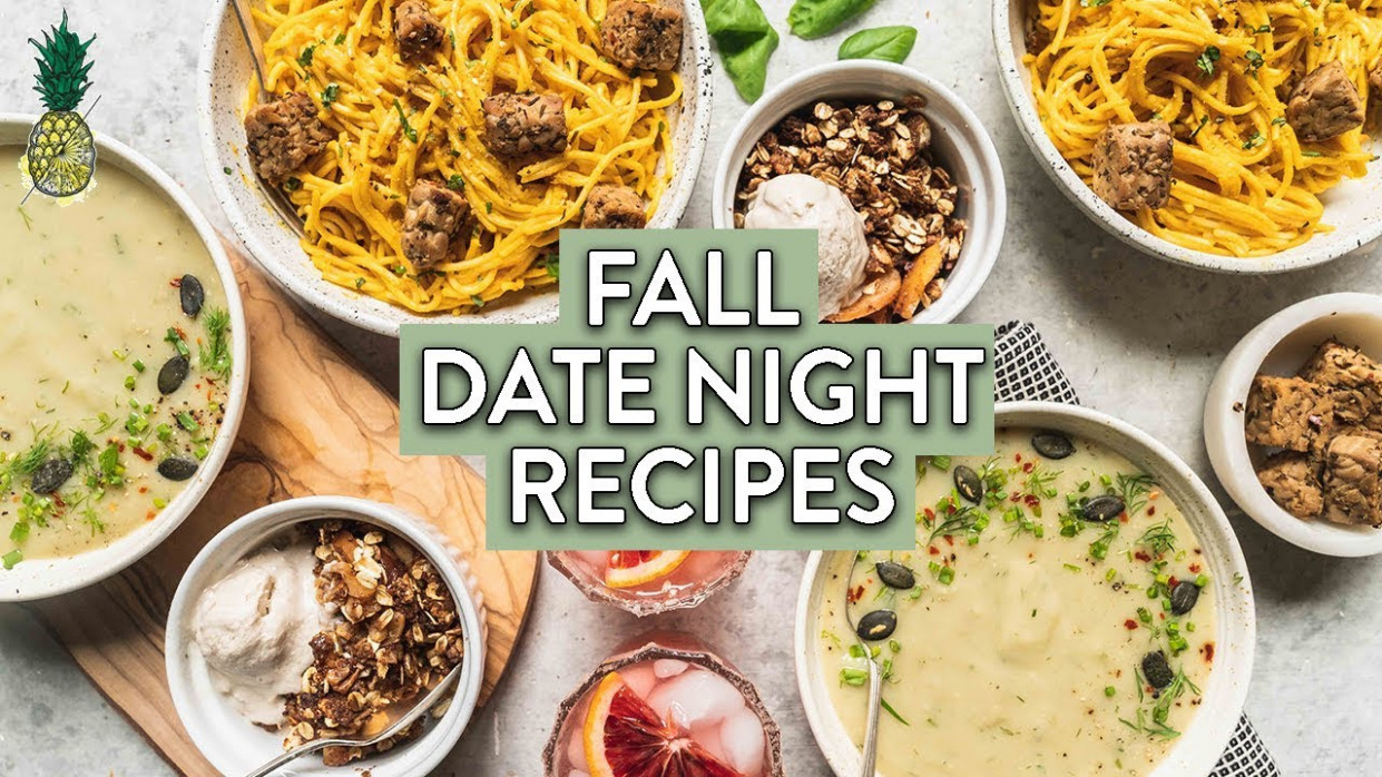 Perfect Fall Date Night Dinner Menu (Vegan & Gluten-free) - dinner recipes date night