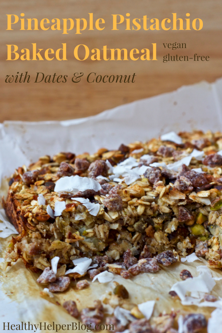 Pineapple Pistachio Baked Oatmeal With Dates & Coconut - Recipes Using Dates Healthy