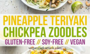 Pineapple Teriyaki Chickpea Zoodles – Healthy Recipes Zoodles