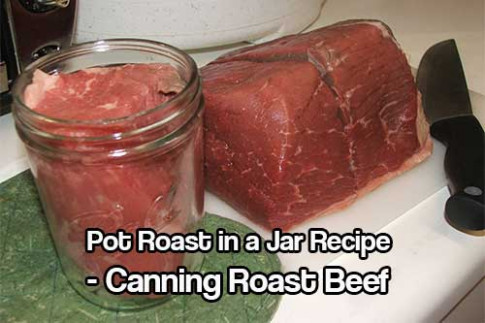 Pot Roast in a Jar - Canning Roast Beef - SHTFPreparedness - recipes using only canned food