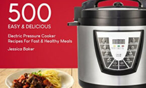 POWER PRESSURE COOKER XL COOKBOOK: 500 Easy and Delicious ...