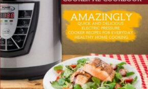 Power Pressure Cooker XL Cookbook: Amazingly Quick ..