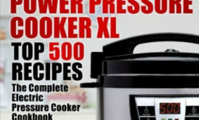 Power Pressure Cooker XL | Cookware Store – Healthy Pressure Cooker Xl Recipes